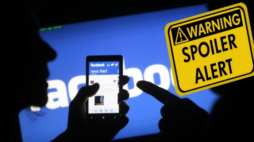 Spoilers spoiler alert facebook keyword snooze / Filmz.dk