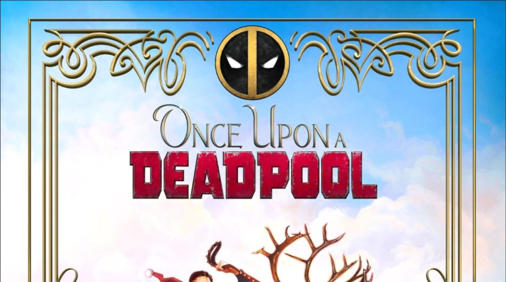 Once Upon a Deadpool jul teaser / Filmz.dk