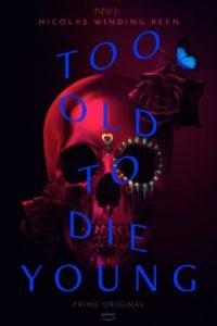 Too Old to Die Young Nicolas Winding Refn anmeldelse / Filmz.dk