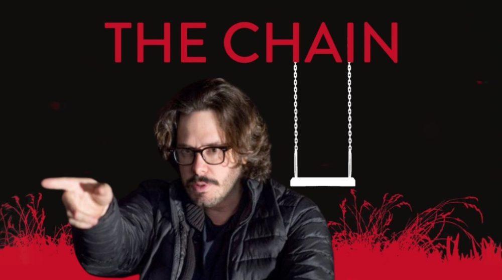 Edgar Wright The Chain / Filmz.dk