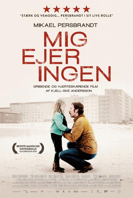 Mig ejer ingen (2013) – Anmeldelse | Filmz